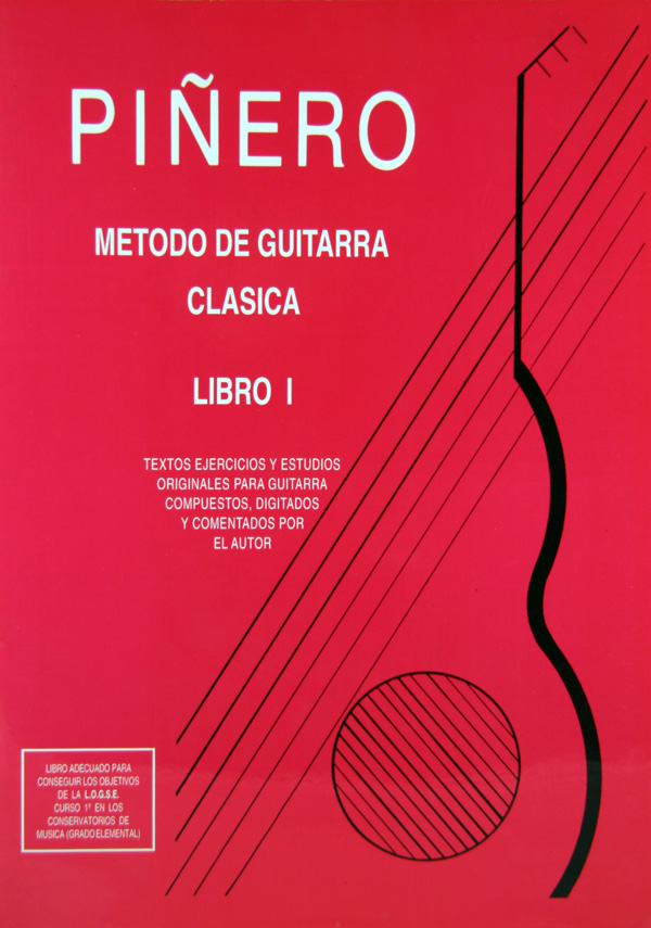 Método de Guitarra Clásica Angel G. Piñero  - Libro 1