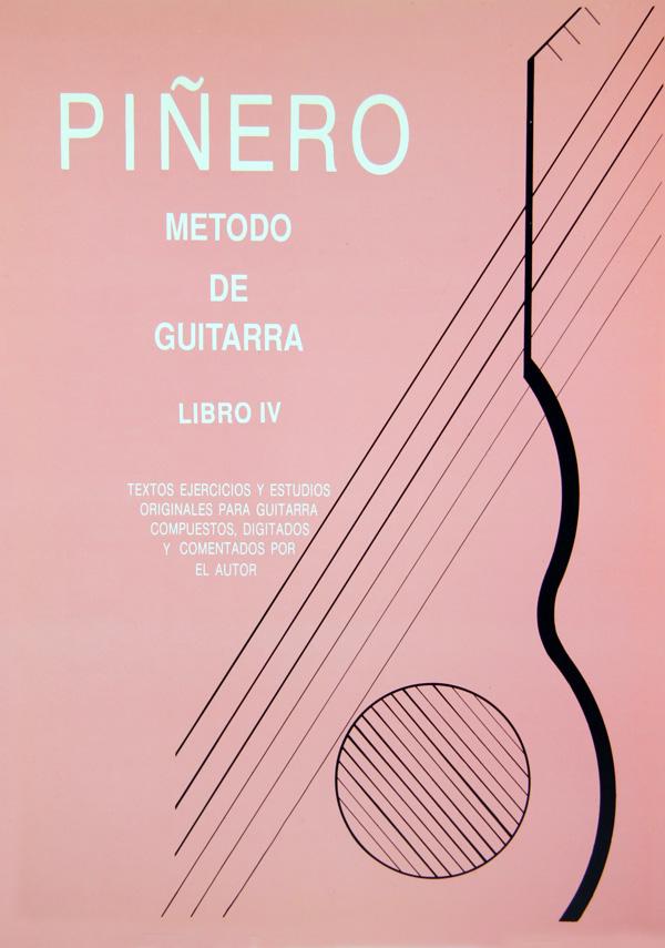 Método de Guitarra Clásica Angel G. Piñero  - Libro 4