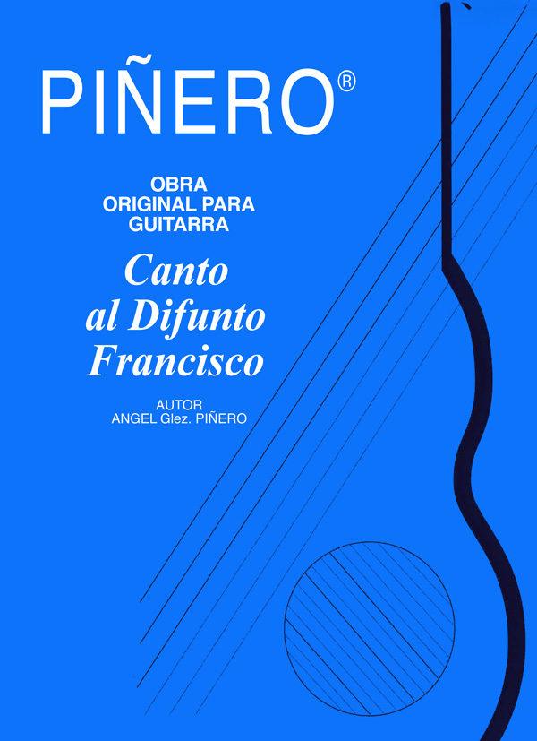 Canto al Difunto Francisco - Obra de Guitarra Clásica