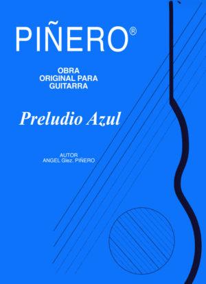 Preludio Azul - Obra de Guitarra Clásica