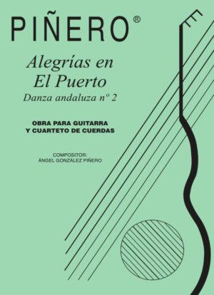 Alegrías en el Puerto (Danza andaluza nº 2) guitar and quartet