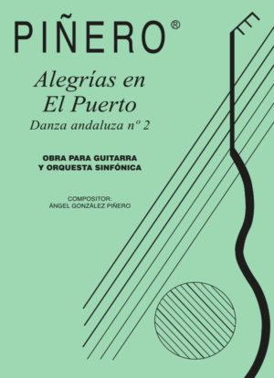 Alegrías en el Puerto (Danza andaluza nº 2) guitar and orquesta