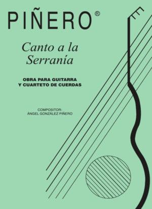 Canto a la Serranía -Work for Guitar and Quartet