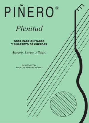 Plenitud - Work for Guitar and Quartet