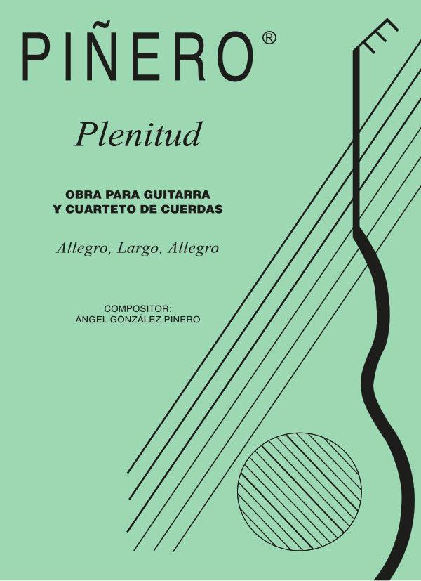 Plenitud - Obra para guitarra y cuarteto
