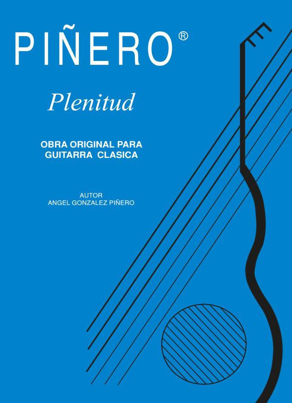 Plenitud - Obra para guitarra clásica